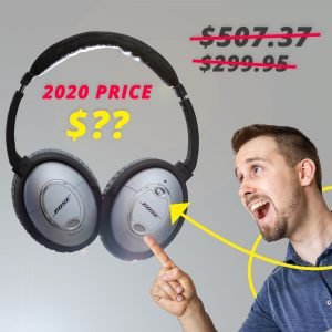 "the text with $507 and $299 crossed out, and ""2020 PRICE $??"" along with images of Bose QC-15 headphones on the left with Ben pointing to them in amazement on the right"